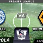 Prediksi Leicester vs Wolverhampton