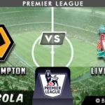 Prediksi Wolverhampton vs Liverpool