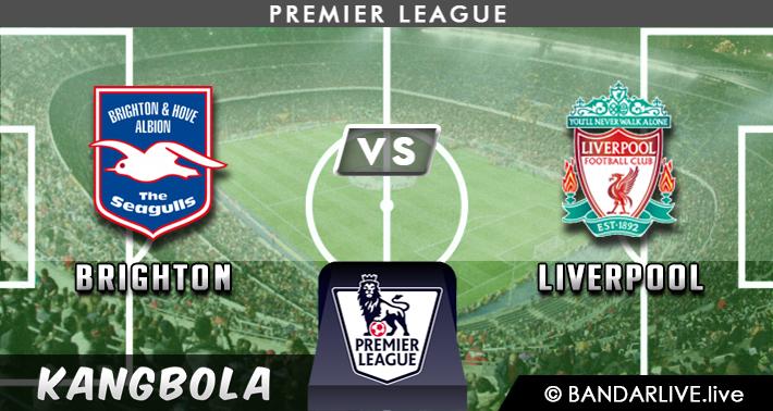 Prediksi Brighton vs Liverpool